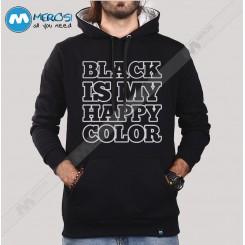سویشرت Black Is My Happy Color