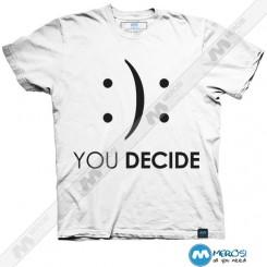 تیشرت طرح You Decide